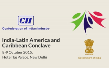 6th India Latin America and Caribbean Conclave from 8-9 October 2015 at Taj Palace Hotel, New Delhi