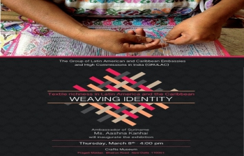 "Textile Exhibition ""Weaving Identity: Textile Richness in Latin America and the Caribbean"""